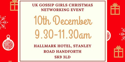 UK GOSSIP GIRLS CHRISTMAS NETWORKING EVENT AT HALLMARK HOTEL