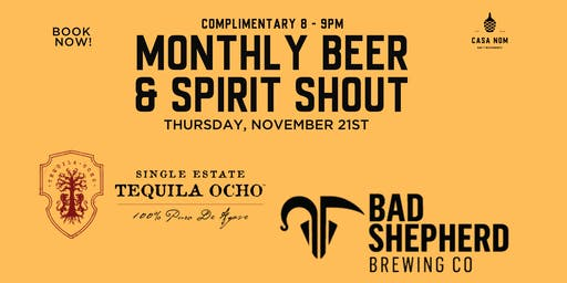 Free Beer & Tequila! Monthly Bar Shout