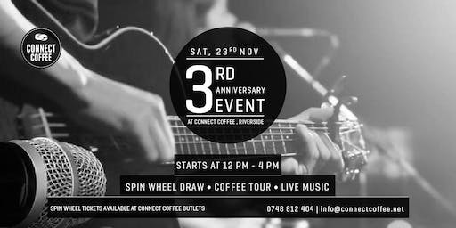 3RD ANNIVERSARY : CONNECT COFFEE ROASTERS