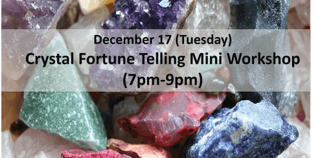 Crystal Fortune Telling Mini Workshop tickets