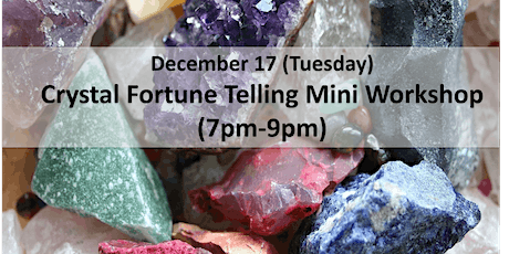 Crystal Fortune Telling Mini Workshop tickets