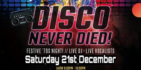 Disco Never Died tickets