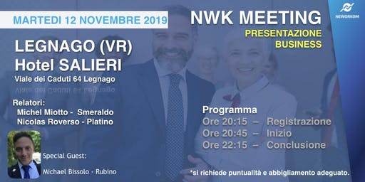 MEETING PRESENTAZIONE BUSINESS - NEWORKOM COMMUNITY - LEGNAGO (VR)