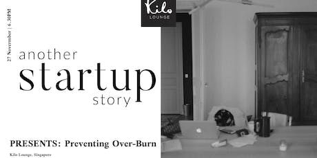 another startup story Presents: Preventing Over burn tickets