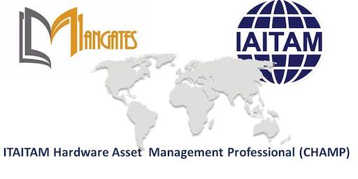 ITAITAM Hardware Asset Management Professional(CHAMP) 2 Days Training in San Diego, CA