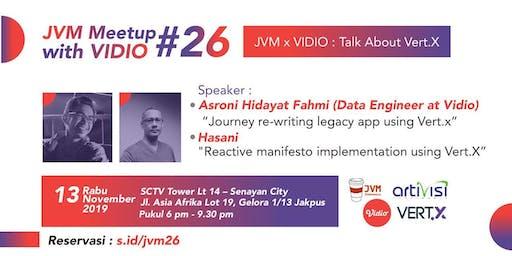 JVM Meetup #26 - JVM x VIDIO  - Talk About VertX