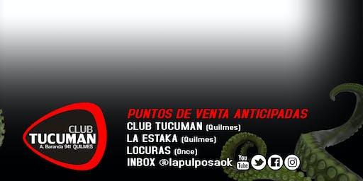 La Pulposa en Club Tucumán