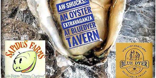 Aw-Shucks!: An Oyster Extravaganza at Blue Dyer Tavern