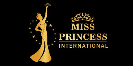Miss Princess International 2020 (Grand Finale & Gala Dinner) Day 4 tickets