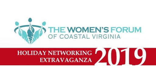 The Women's Forum of Coastal Virginia - Holiday Networking Extravaganza 2019