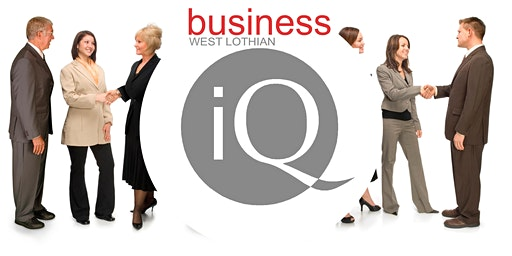 Business iQ West Lothian January 10th 2020