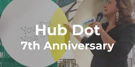 Hub Dot's 7th Anniversary tickets
