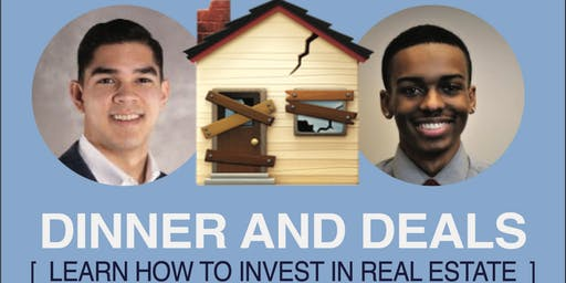Dinner and Deals: Learn How To Invest in Real Estate