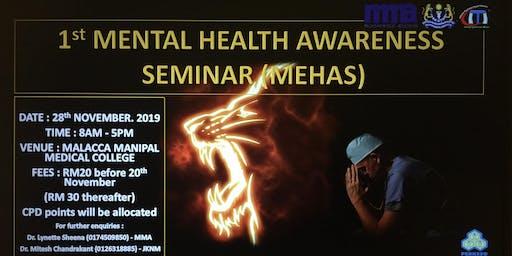 1st Mental Health Awareness Seminar (MEHAS)