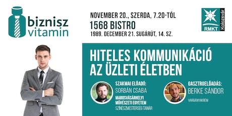 Novemberi BizniszVitamin, Kolozsvár - Hiteles kommunikáció az üzleti életben, Sorbán Csaba, színészmesterség tanár, MME tickets