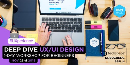 Deep Dive UX/UI | 1-Day Workshop for Beginners