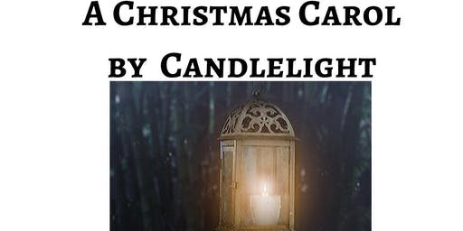 A Christmas Carol by Candlelight