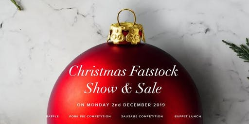 Christmas Fatstock Show & Sale 2 Dec 2019