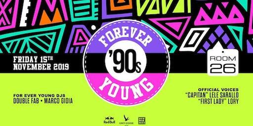 Room 26 Venerdì 15 Novembre 2019 - Forever Young '90s party