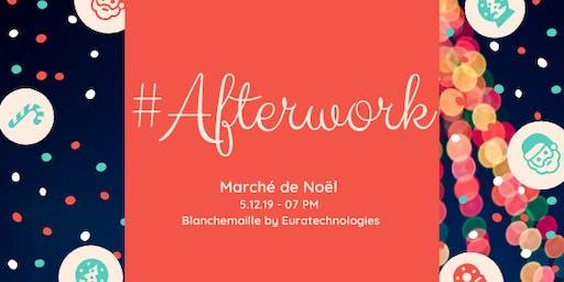 Afterwork Blanchemaille - Spécial Noël !