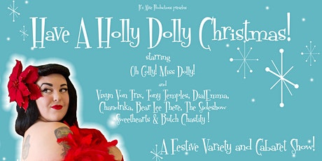 Have A Holly Dolly Christmas 2019! tickets