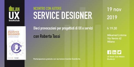 Service designer - con Roberta Tassi