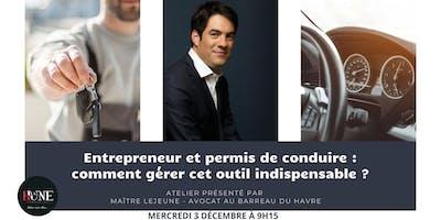 """Conférence """"entrepreneur et permis de conduire"""" par Maître Etienne Lejeune"""