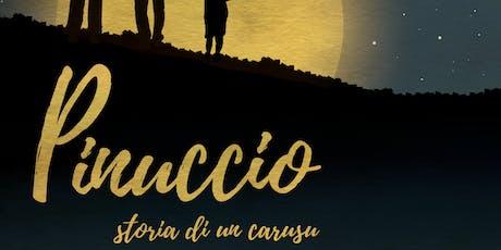 """Spettacolo teatrale """"Pinuccio – storia di un carusu""""  biglietti"""