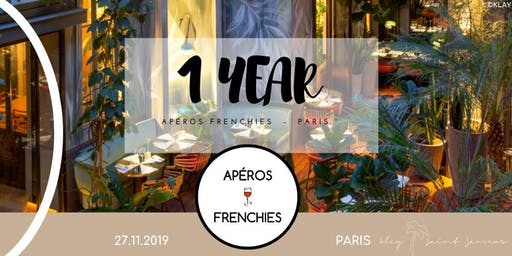 Apéros Frenchies Paris - 1 year anniversary