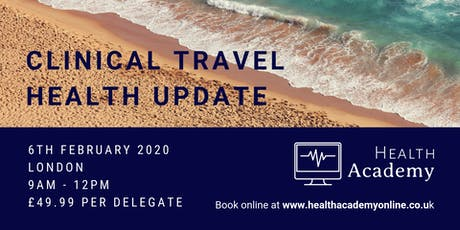 Clinical Travel Health Update - London tickets