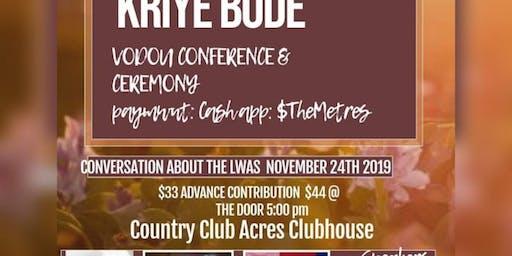 Kriye Bòde: Vodoun Conference & Ceremony