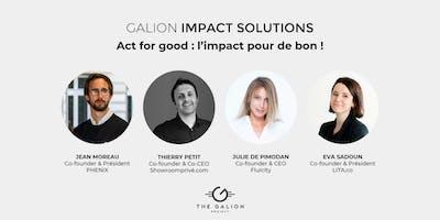 Galion Impact Solutions - Act for good : l'impact pour de bon