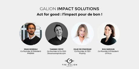 Galion Impact Solutions - Act for good : l'impact pour de bon billets