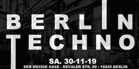 ✰ Berlin Techno ✰ From Techno to Wonderland ✰ Rave ✰ Tickets