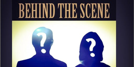 BEHIND THE SCENE AUDITIONS