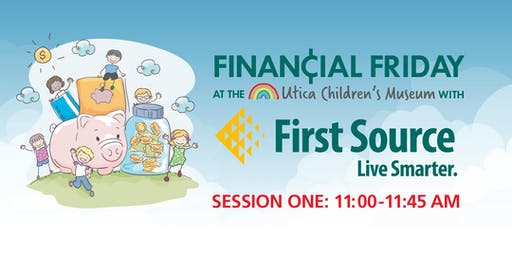Financial Friday with First Source - Session One
