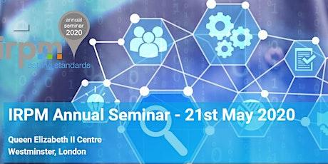 IRPM Annual Seminar 2020 tickets