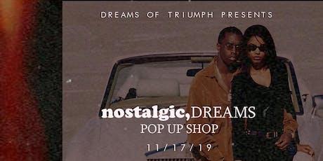 "Dreams of Triumph Presents ""Nostalgic Dreams"" tickets"