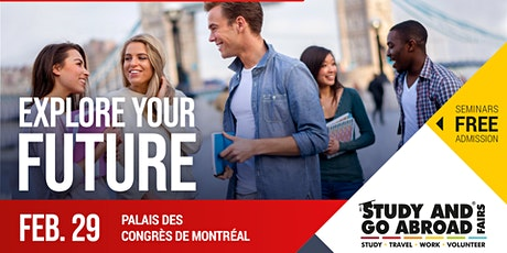 Study and Go Abroad Fair Montreal billets