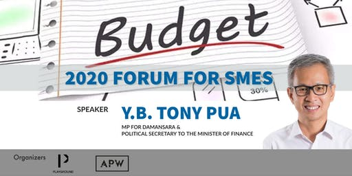 BUDGET 2020 FORUM FOR SMES