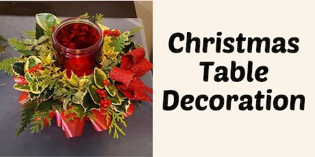 Christmas Table Decoration Workshop tickets