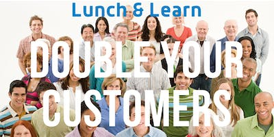 Double Your Customers