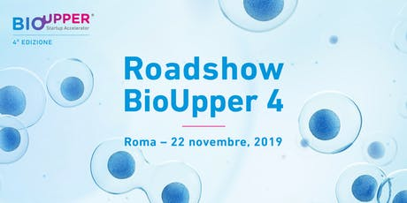 Roadshow BioUpper 4 | Roma biglietti
