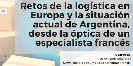 Retos de la Logística en Europa, comparación con la situación actual de Arg