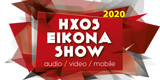 hxos eikona show 2020 | 25-26 IANOYAΡΙΟΥ