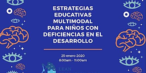 Estrategias Educativas Multimodal para niños con deficiencias en el Desarro