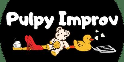 Pulpy Improv
