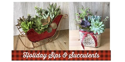 Holiday Sips and Succulents