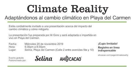 Climate Reality: Adaptándonos al cambio climático en Playa del Carmen boletos