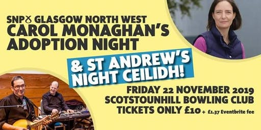 Carol Monaghan Adoption Night / Anniesland SNP - St Andrew's Night 2019